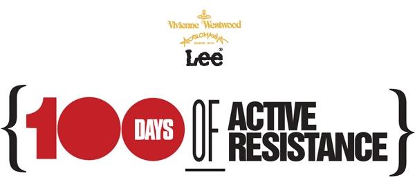 Vivienne Westwood: 100 Days of Active Resistance Vivienne Westwood